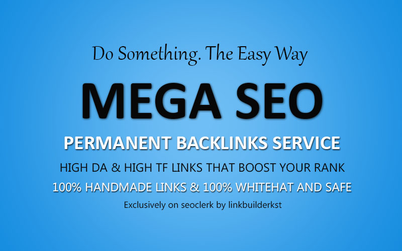 Skyrocket Your Google Rankings With Mega SEO Permanent Backlinks Service
