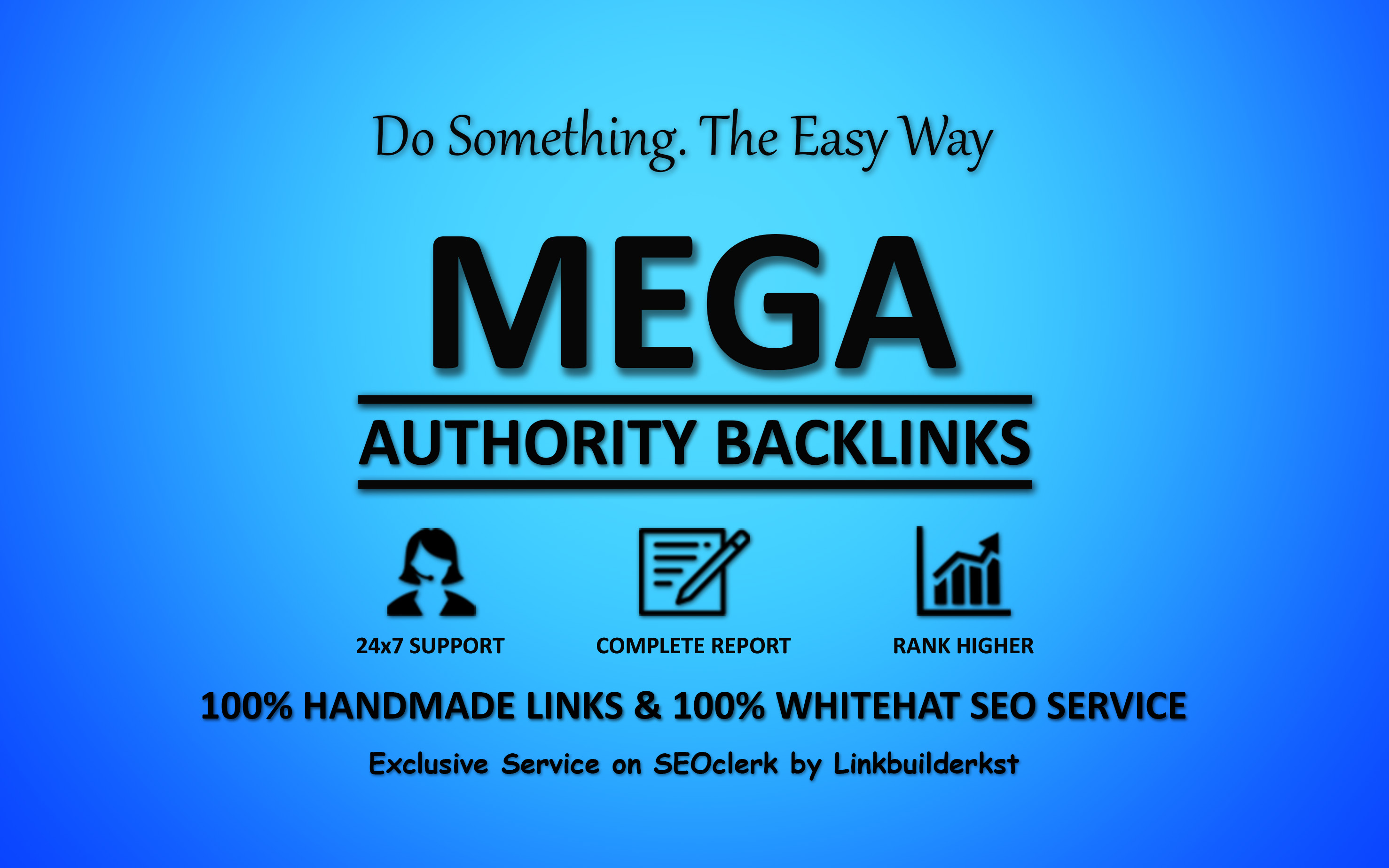 Mega Authority Backlinks - Skyrocket Your Website Ranking With Whitehat Link Building Service