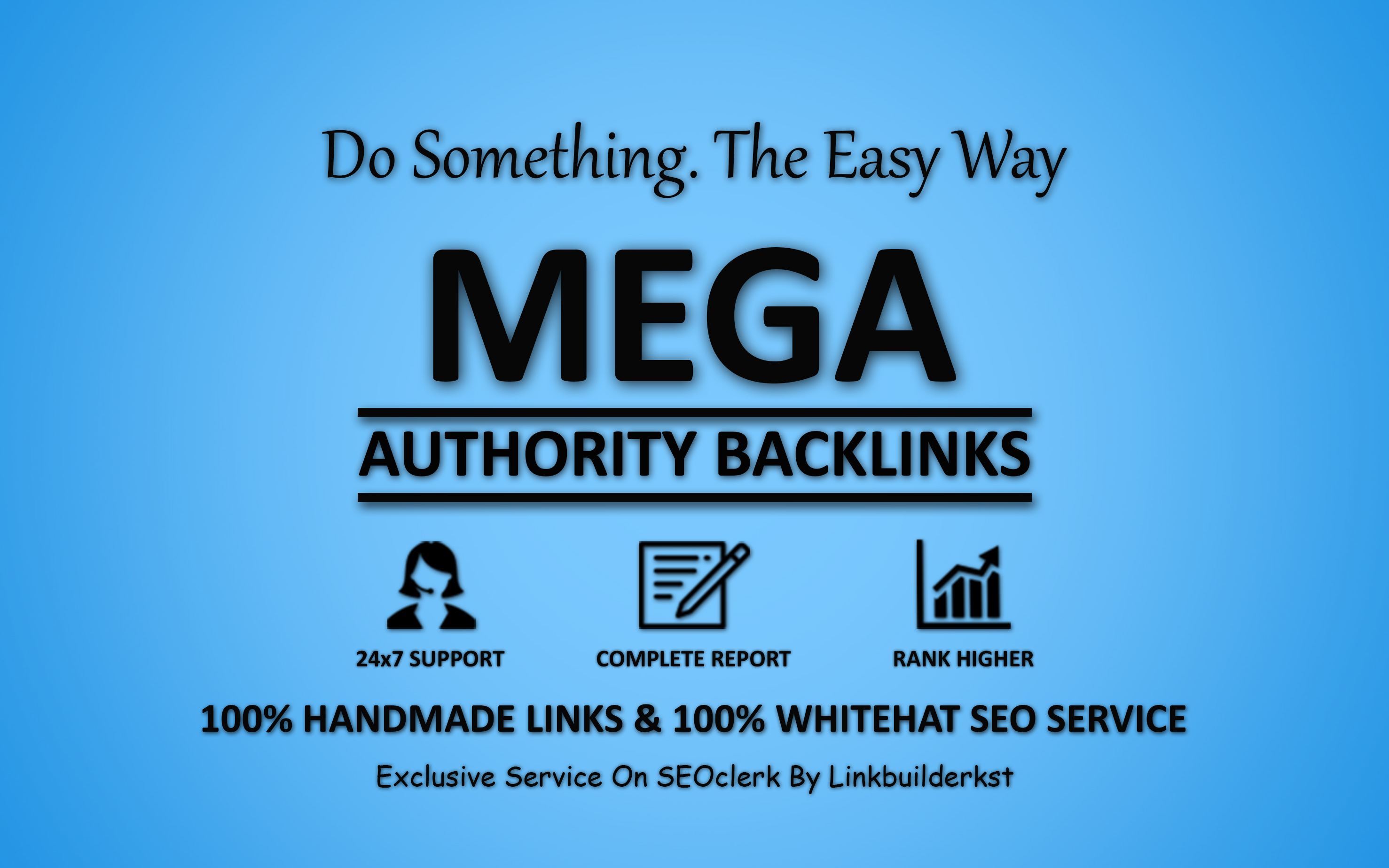 Mega Authority Backlinks - Skyrocket Your Google Ranking with Our WhiteHat SEO Service