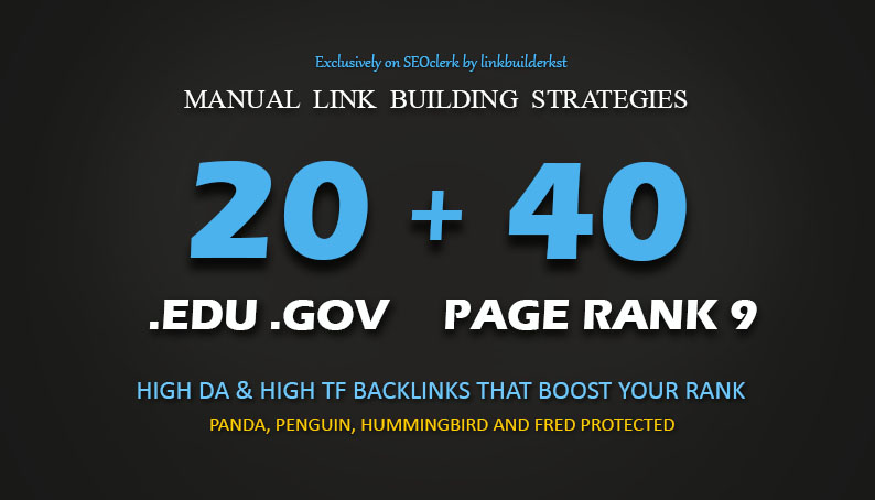 40 PR9 + 20 EDU GOV Backlinks From High Authority Domains