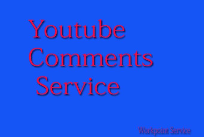 Give you 60+ Custom & Permanent Youtube Comments within 6 Hours