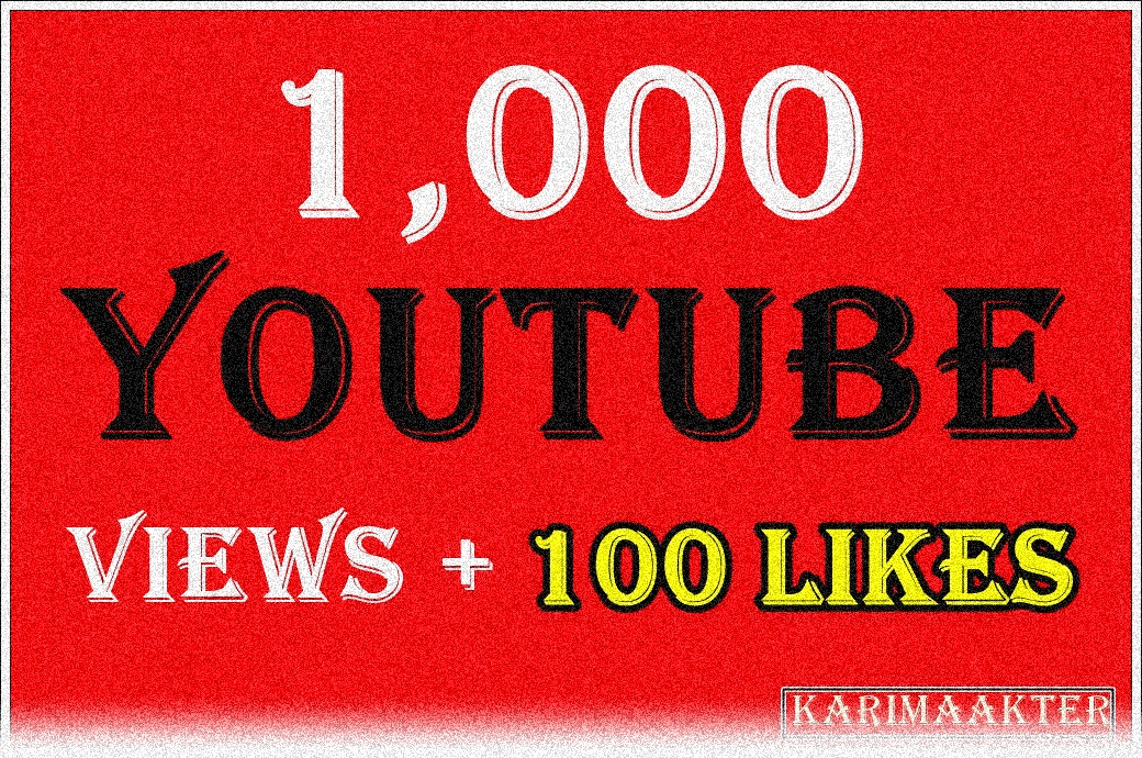 Add 1,000 Safe and Fast YouTube Views 15 Likes 10 Subscriber 10 Comments
