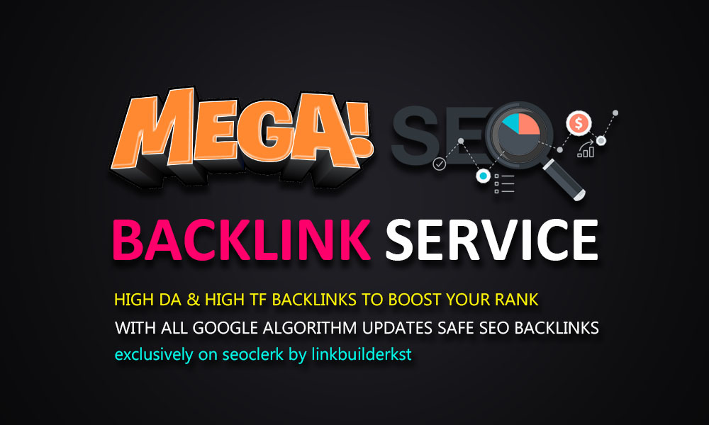 Blast Your Rank With Mega SEO Permanent Backlinks Service