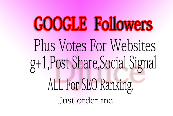 I will add 100 Google plus one for any website, android apps on GPlay, youtube only
