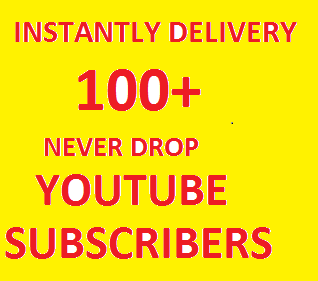 SUPER FAST 100+ Never Drop YouTube Subscribers Only