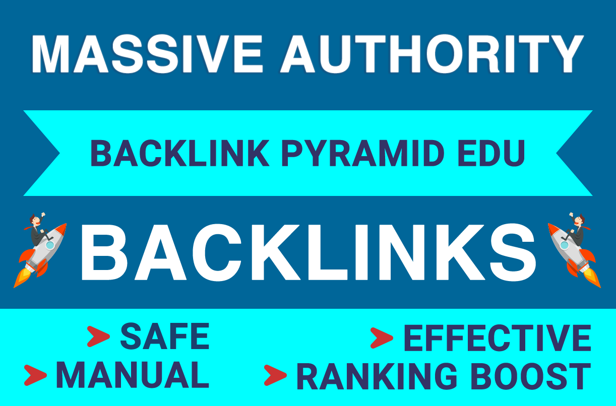 MASSIVE AUTHORITY EDU BACKLINKS PYRAMID