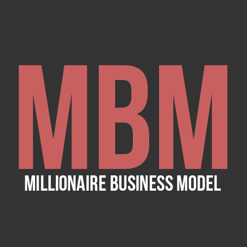 Millionaire Business Model - Start By Earning 1 Million Dollar!