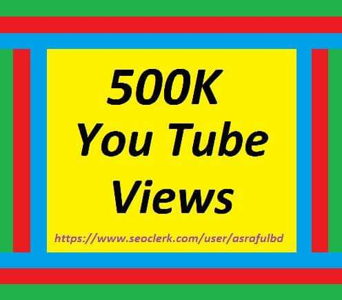 500K Or 5,00,000 High Quality Youtube Vi ews 12/196  hrs Completed Orders