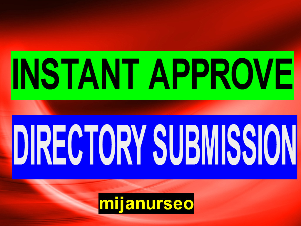 25+ INSTANT APPROVE DIRECTORY SUBMISSION