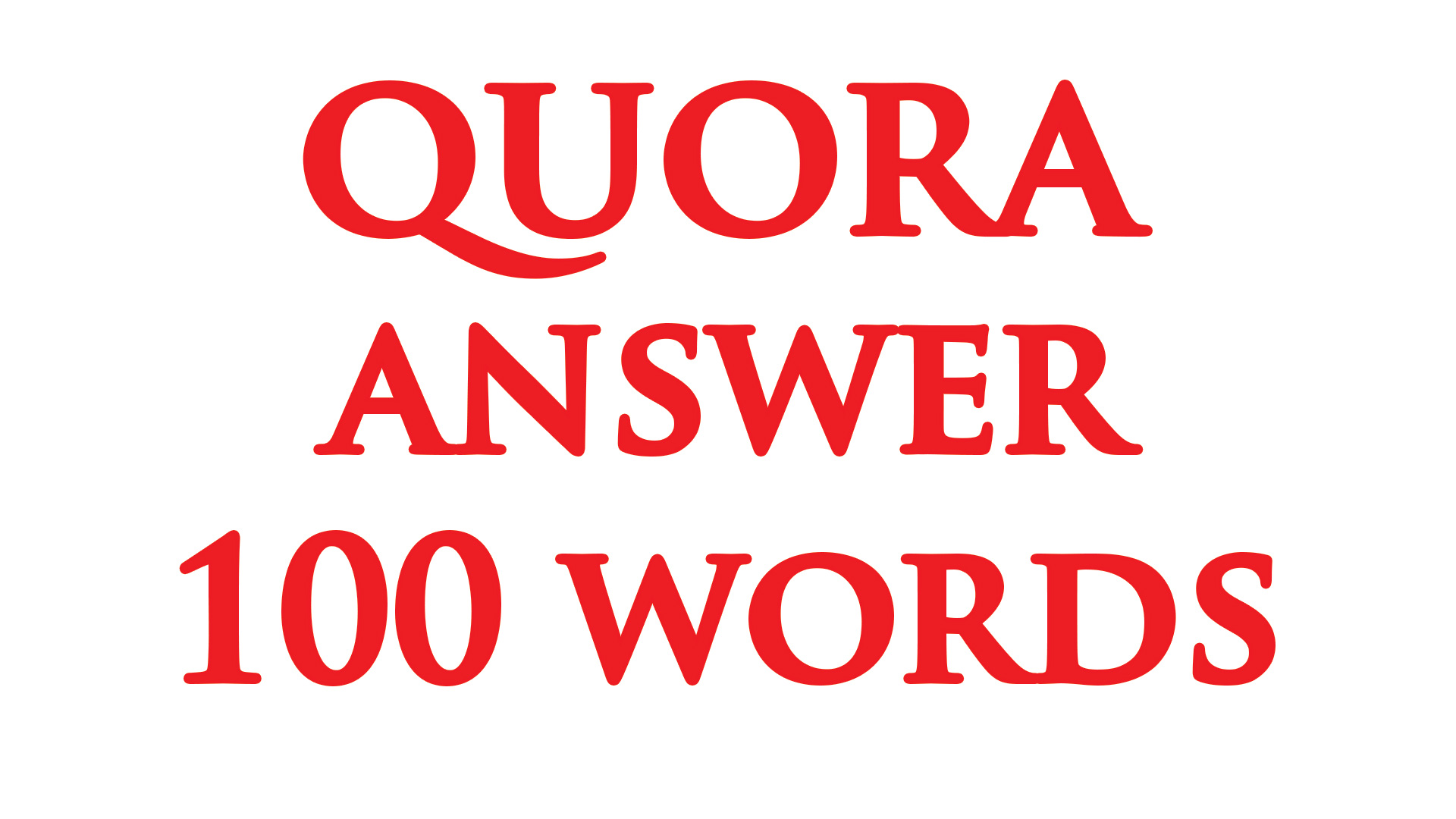 Unlimited Targeted Traffic from 100 Words Quora Answer