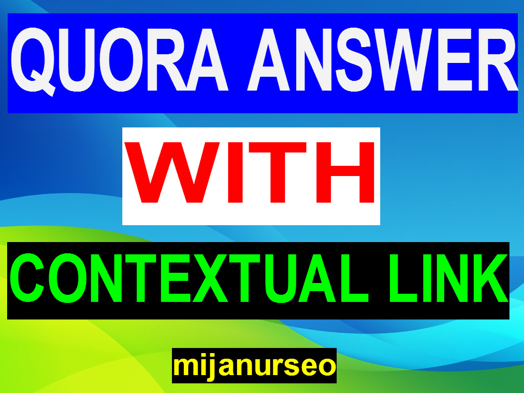 Guarantee Minimum 100 Words Quora Answer With Contextual Link