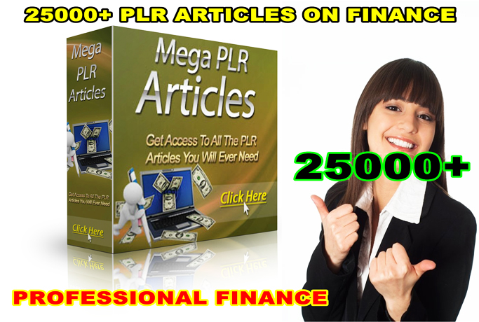 give 25000 PLR Articles On Finance Related Niche