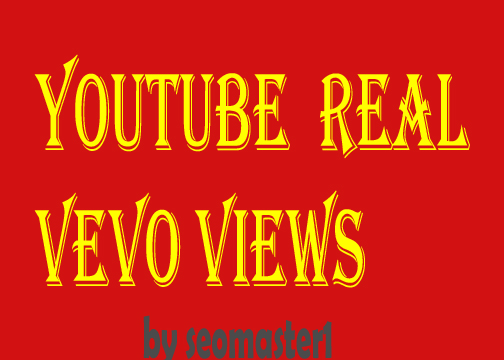 1000+ High Quality Youtube Vevo Vi-ews+100 lik-e Fast delivery
