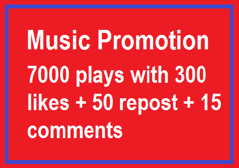 Music Promotion 7000 Play with 300 like and 15 commen...