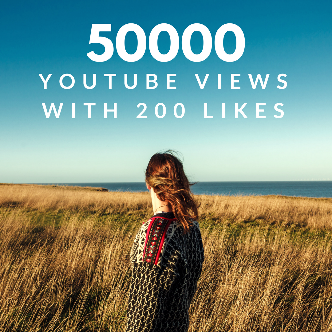 50000 Youtube Views With 200 Likes