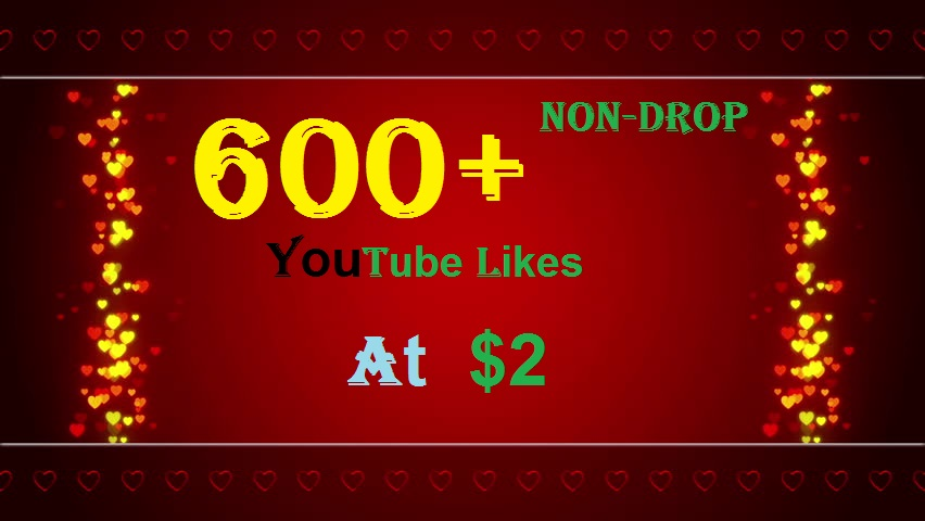600+ INSTANT HQ YouTube Real Video Likes Safe, Fast & Non-Drop