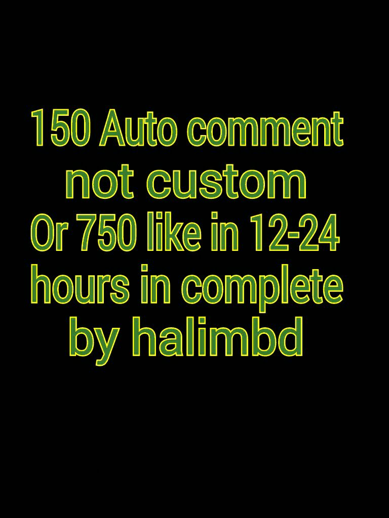 720+ youtube Likes  or 150 comments auto12-24 hours in complete