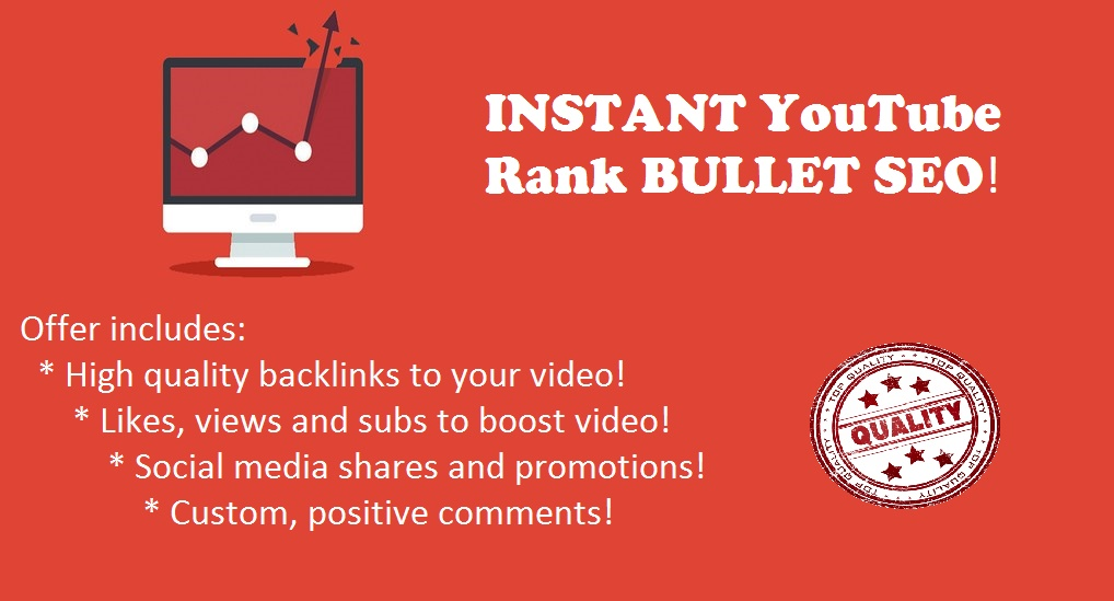 INSTANT YouTube Rank BULLET SEO - Best service on SEOClerks