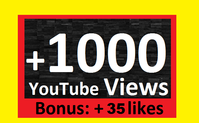 Fast 1000-1200 + Bonus Views and 35 likes on your You.Tube video super fast shipping 12-20 hours
