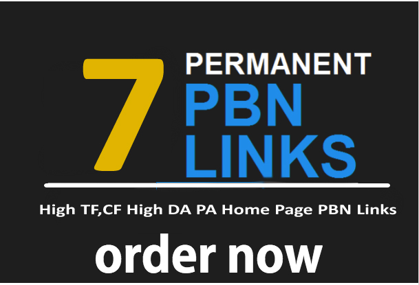 7 Permanent Home Page PBN backlinks On high TF,CF,PA,DA Contextual Links