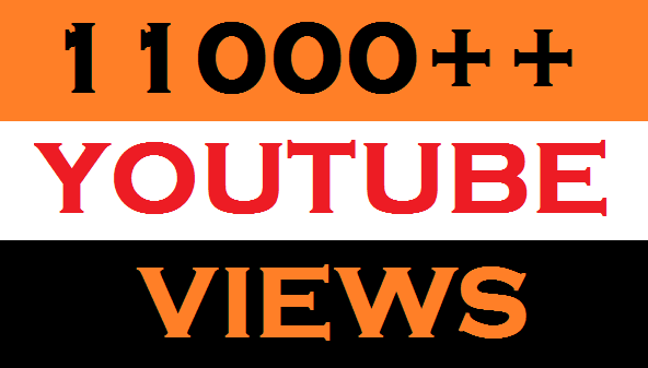 11,000+ Super Fast High Quality you tube views 60+ likes 10 comments