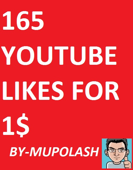 Real 165 likes in your you-tube videos  from real account in very Cheep rates