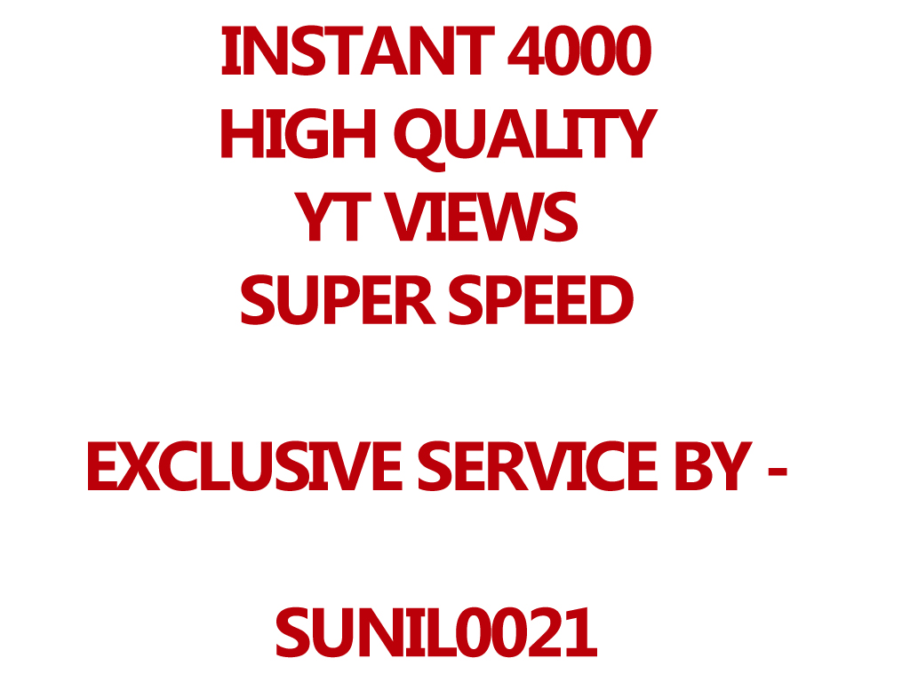 Instant 4000-4500 YouTube Views High Quality