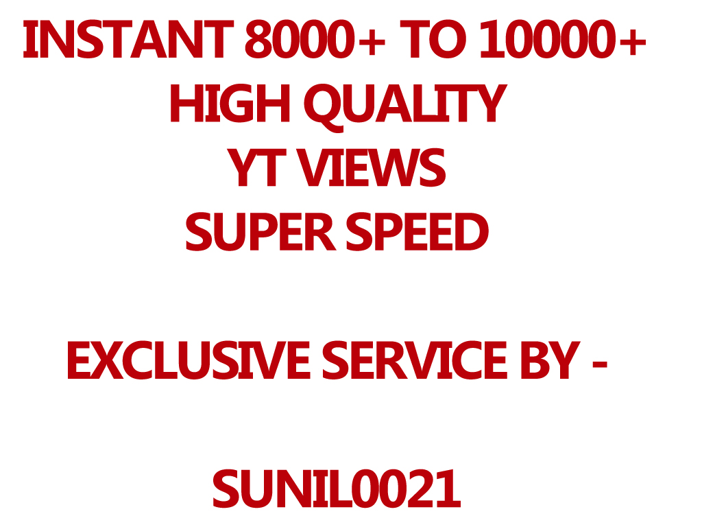 Instant 8000-10000 YouTube Views High Quality