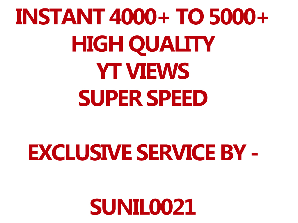 Instant 4000-5000 YouTube HQ, HR And Desktop Views