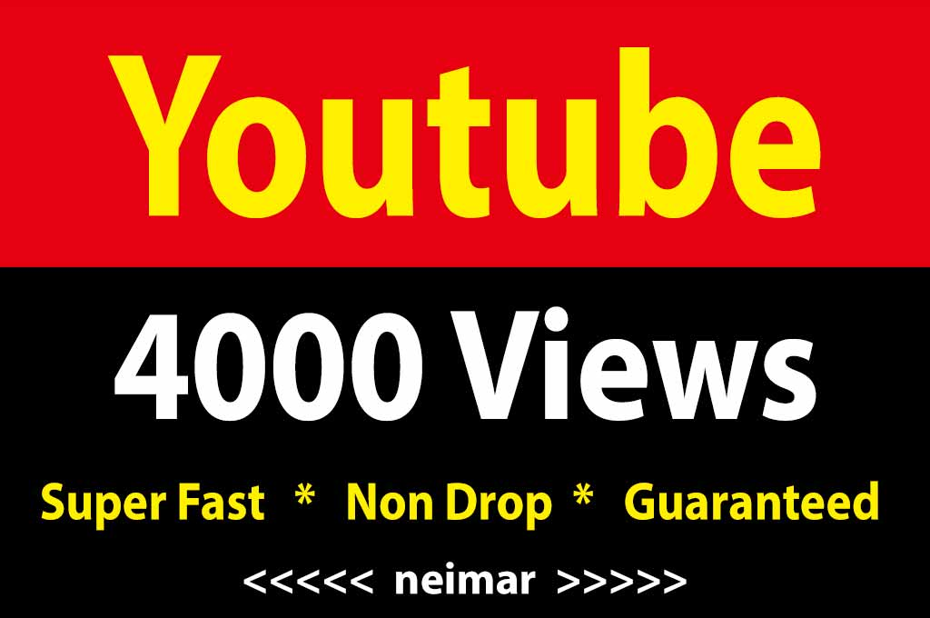 4000 High Quality Vie ws fully safe Instant Start