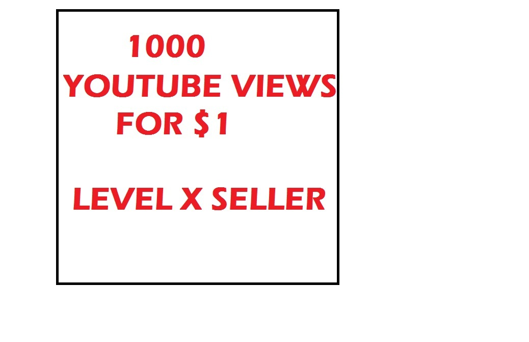 1000  VIEWS TO YOUR VIDEO