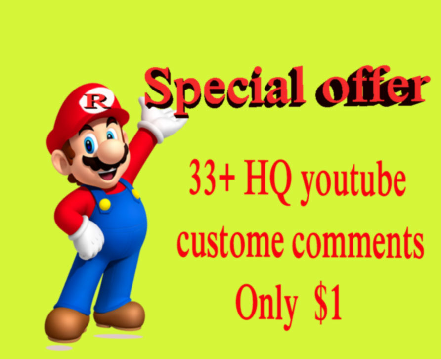 Guaranted 33+ HQ youtube Custom comments + 33 free like on your video