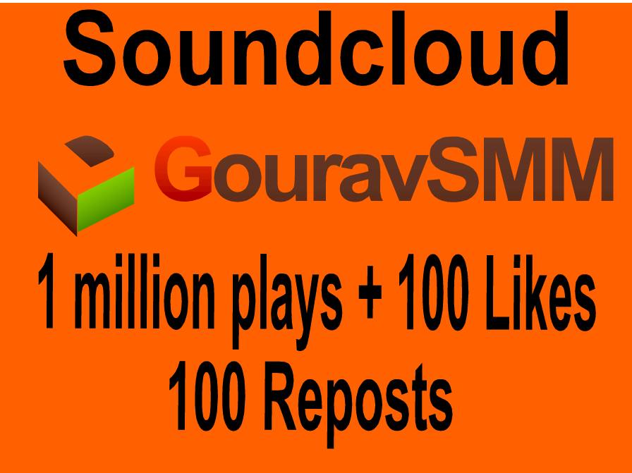 Soundcloud 1 Million Play + 100 Lik es + 100 Repo st