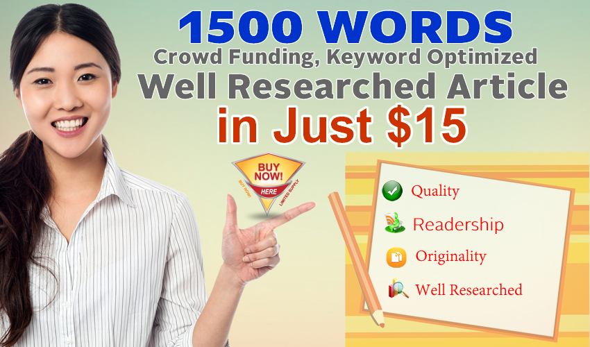 Get 1500 Words Keyword Optimized & Well Researched Article