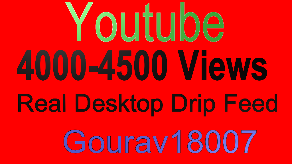 4000-4500 YouTube Views Or Youtube 200 Or Soundcloud 300 Likes