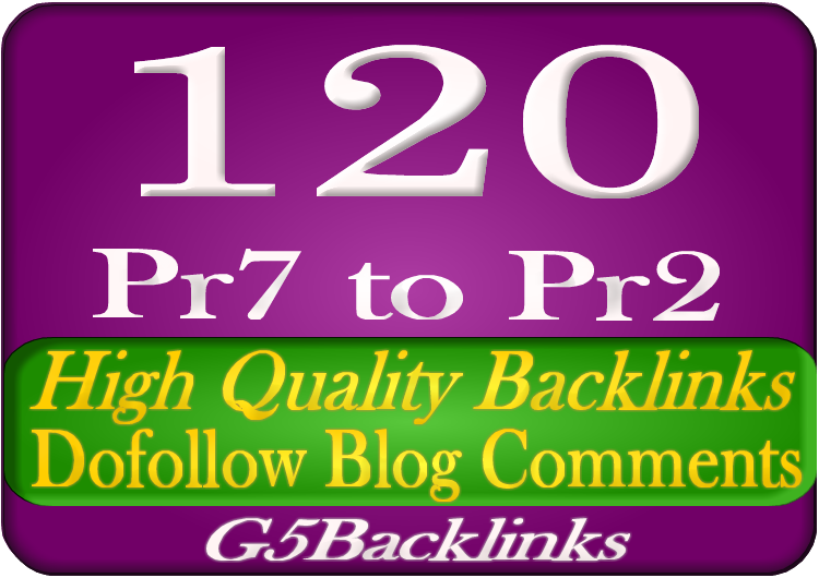 I will 120 PR7 Dofollow Blog Comments