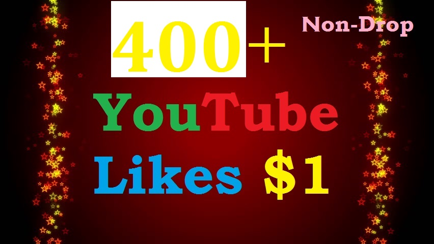 Instant 400+ YouTube Likes Fast, Non-Drop & Safe