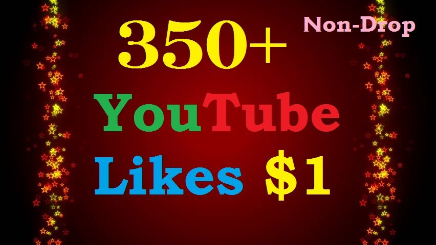 Instant 355+ YouTube Likes Fast, Non-Drop & Safe