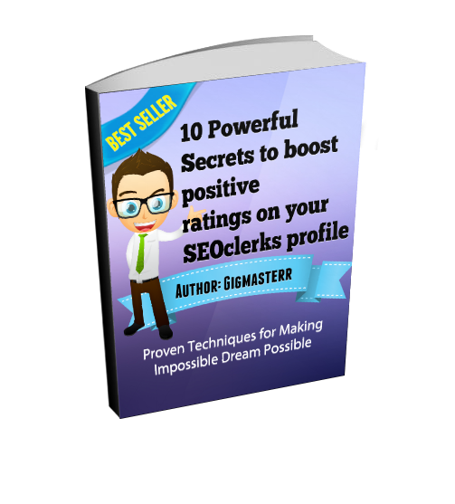 10 Secrets to boost positive ratings on your SEOclerks profile