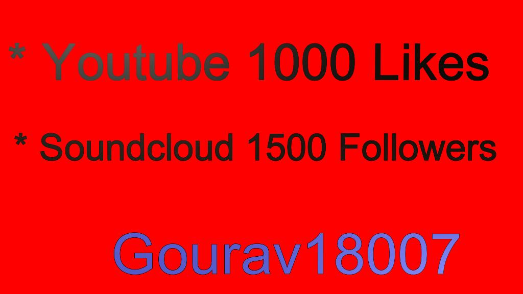 Safe 1000 Youtube likes Or 1500 Soundcloud Likes