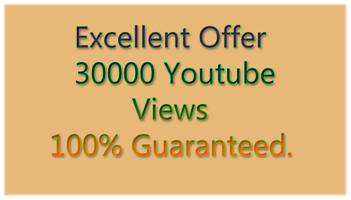 Safe & High Retention 30,000+ youtube views within 24 hours only