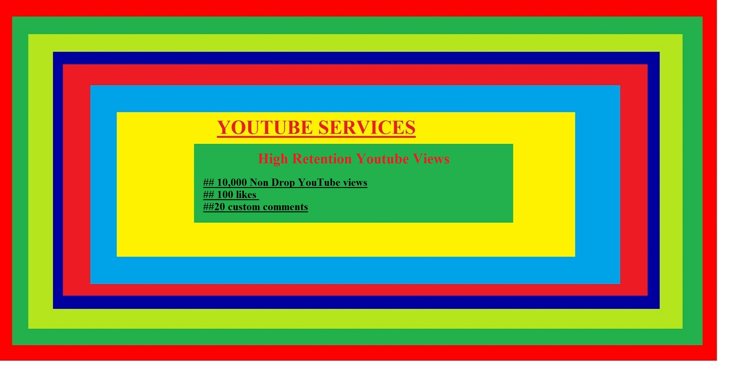Get 10000 Non Drop YouTube views+500 likes + 50 youtube subscribers + 30 youtube custom comments + 10 favorites