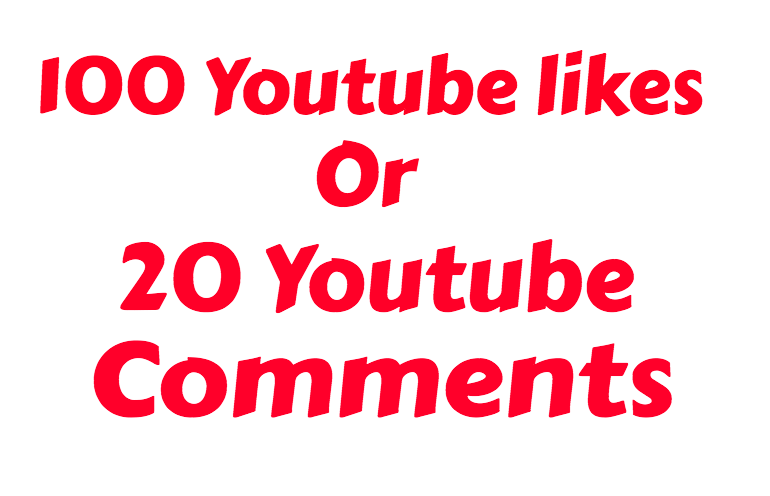I will add 100+ Real Youtube Likes or 20 Custom Comments