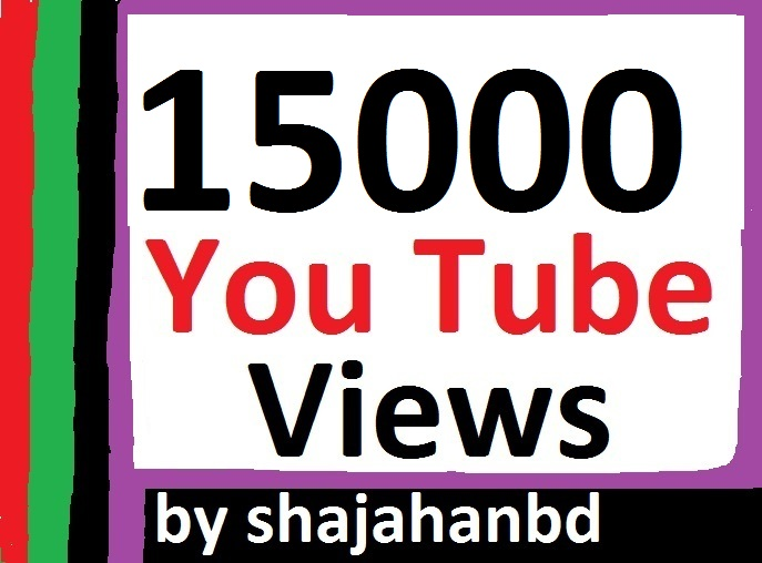15,000 High Quality YouTube Views Non Drop Super Fast Delivery