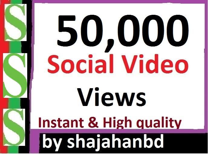 Instant Start 50,000 Social Video views High Quality