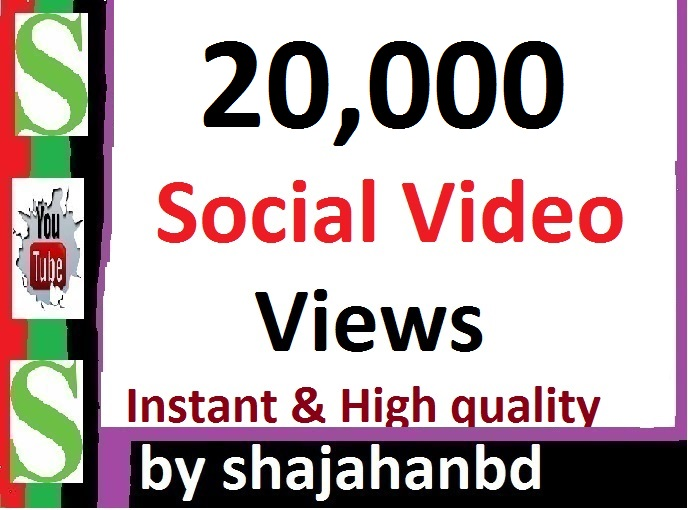 Instant 20,000 Social Video Views Promotion High Quality