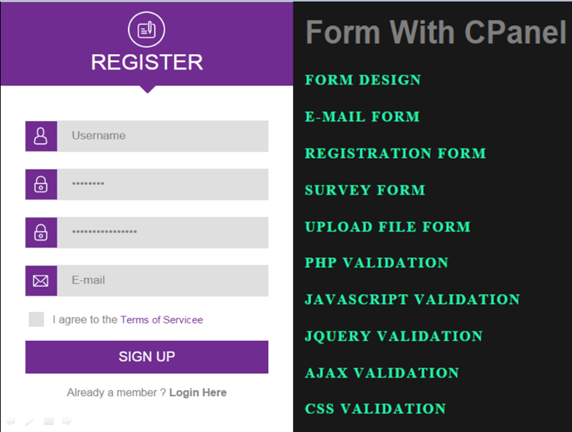 I can Design & Develop a Secure PHP Form with validation.