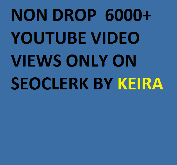 Instant start 10000+Non Drop Good Retention Youtube Views