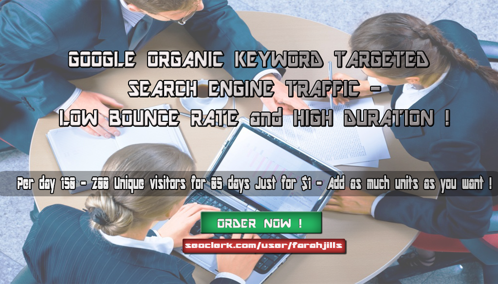 KEYWORD TARGETED Google TRAFFIC with LOW BOUNCE RATE ...