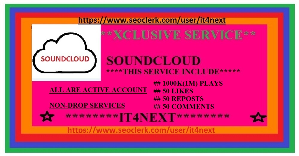 Get 800,000 soundcloud Play s+ 100 soundcloud comments + 100 likes + 100 reposts